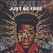 Big Freedia - Just Be Free