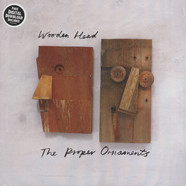 Proper Ornaments, The - Wooden Head