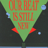 V.A. - Our Beat Is Still New: After Take