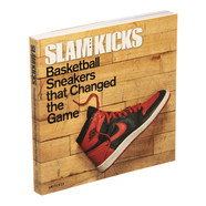 Ben Osborne, Scoop Jackson, Russ Bengtson, Lang Whitaker and John Brilliant - Slam Kicks: Basketball Sneakers that Changed the game