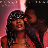 Peaches & Herb - Twice The Fire