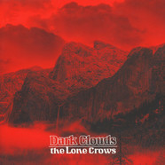 Lone Crows, The - Dark Clouds