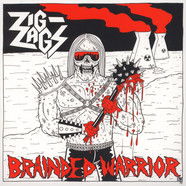 Zig Zags - Brainded Warrior / So Stoned