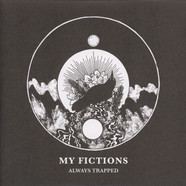 My Fictions - Always Trapped