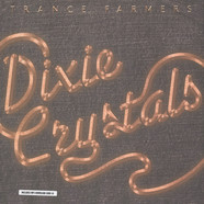 Trance Farmers - Dixie Crystals