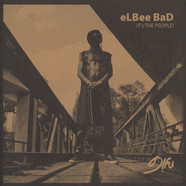 Elbee Bad - It's The People