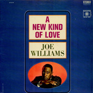 Joe Williams - A New Kind Of Love