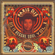 Paris DJs Soundsystem - Dis Is Reggae Soul Volume 1 - Jamaican Grooves