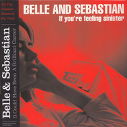 Belle And Sebastian - If You're Feeling Sinister