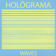 Holograma - Waves