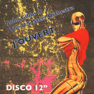 John Gibbs & The U.S. Steel Orchestra - J'Ouvert