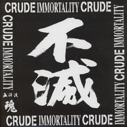 Crude - Immortality