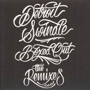Detroit Swindle - Boxed Out: The Remixes