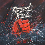 Forced Kill - Hard Death