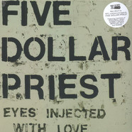 Five Dollar Priest - Eyes Injected With Love