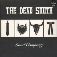 Dead South, The - Good Company