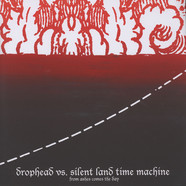 Dropdead Vs. Silent Land Time Machine - From Ashes Comes The Day