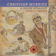 Christian McBride & Inside Straight - Kind Of Brown
