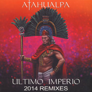 Atahualpa - Ultimo Imperio 2014 Remix
