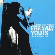 Strange Fruit Project - Eternally Yours / Back Drop / Remember My Face