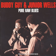 Buddy Guy & Junior Wells - Pure Raw Blues