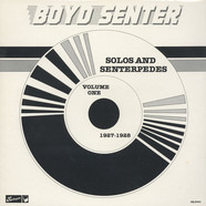 Boyd Senter - Solos And Senterpedes Volume 1: 1927-1928