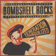 Bombshell Rocks - Geration Tranquilized