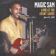 Magic Sam - Live At The Avant Garde 1969