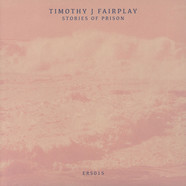 Timothy J Fairplay - Stories Of Prison