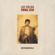 Lee Fields - Emma Jean Instrumentals