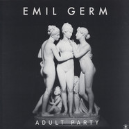 Emil Germ - Adult Party LP Sampler