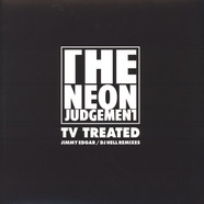 Neon Judgement, The - TV Treated Jimmy Edgar & DJ Hell Remixes