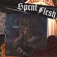 Spent Flesh - Deviant Burial Customs
