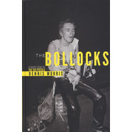 Dennis Morris, Billy Idol & Shepard Fairey - The Bollocks - A Photo Essay Of The Sex Pistols