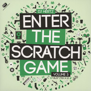 DJ Hertz - Enter The Scratch Game Volume 3 Black Vinyl Edition