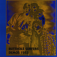 Butthole Surfers - Demos 1983
