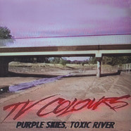TV Colours - Purple Skies, Toxic River