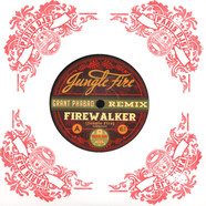 Jungle Fire - Firewalker Grant Phabao Remix / Tokuta Grant Phabao Remix