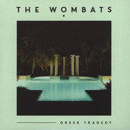 Wombats, The - Greek Tragedy Remixes