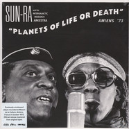 Sun Ra And His Intergalactic Research Arkestra - Planets Of Life Or Death: Amiens'73