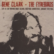 Gene Clark & The Firebirds - Live At The Rocking Horse Saloon