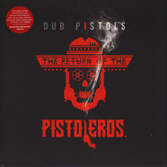 Dub Pistols - The Return Of The Pistoleros