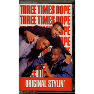 Three Times Dope - Original Stylin'