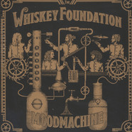 Whiskey Foundation, The - Mood Machine