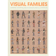 Antonis Antoniou, Robert Klanten, Hednrik Hellige & Sven Ehmann - Visual Families - Graphic Storytelling In Design And Illustration