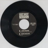 John Known / Mono:Massive - East West Session #10