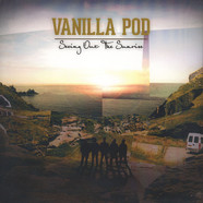 Vanilla Pod - Seeing Out The Sunrise