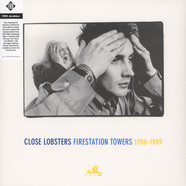 Close Lobsters - Firestation Towers: 1986-1989