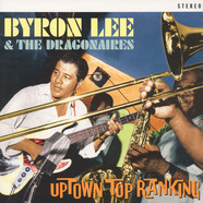 Byron Lee & The Dragonaries - Uptown Top Ranking (20 Club Classics)