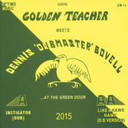 Golden Teacher Meets Dennis Bovell - Golden Teacher Meets Dennis Bovell At The Green Door